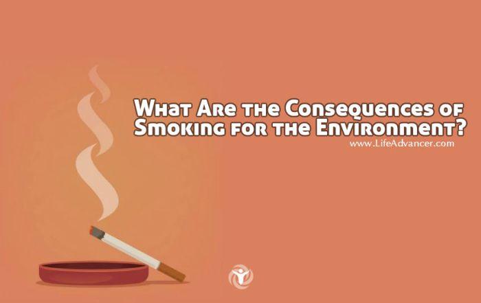 Consequences of Smoking Environment