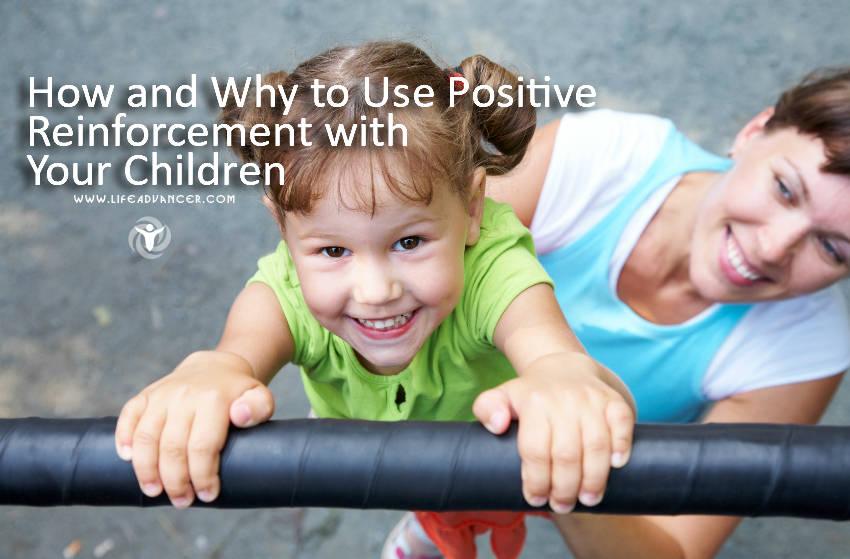 Positive Reinforcement Your Children