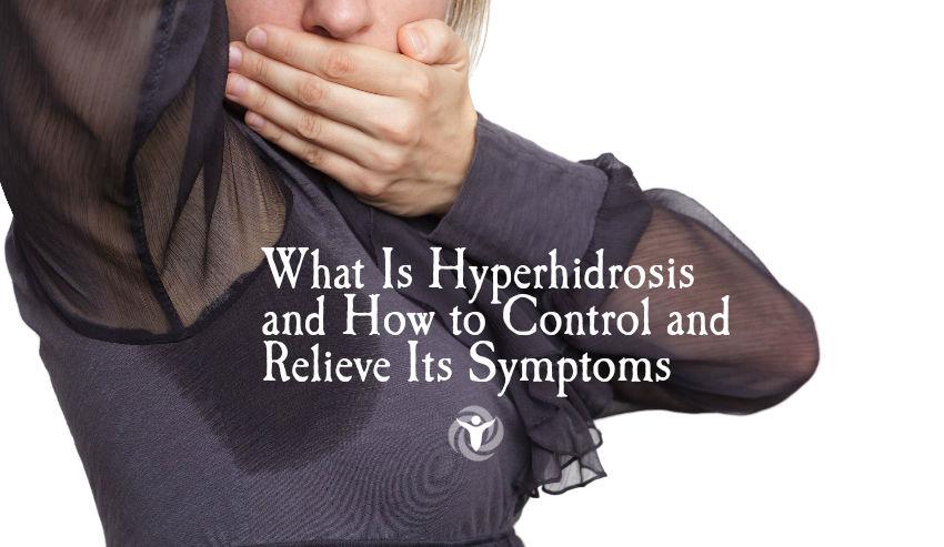 Hyperhidrosis Symptoms