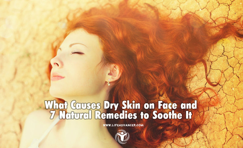 What Causes Dry Skin on Face