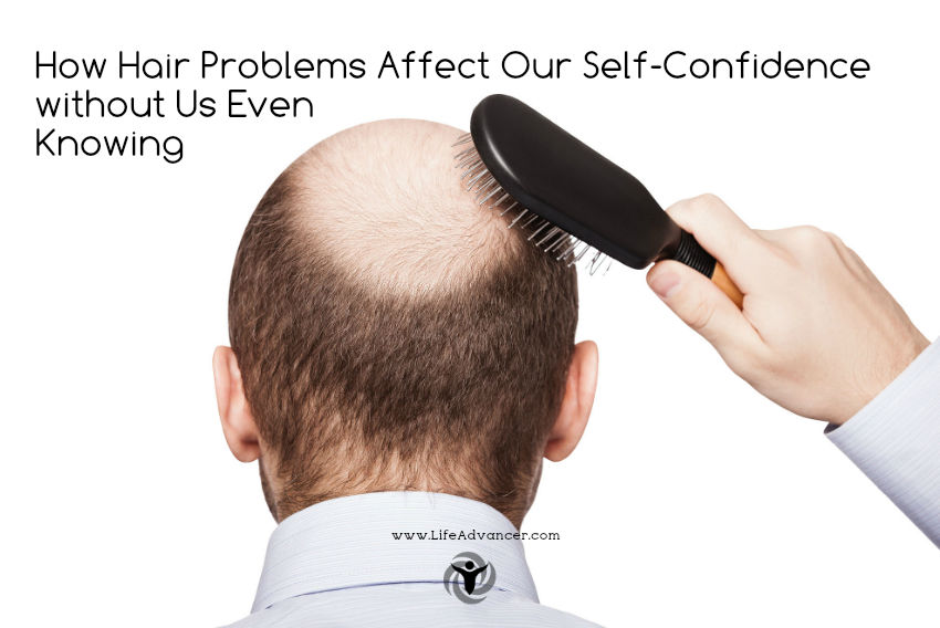 Hair Problems Affect Our Self-Confidence