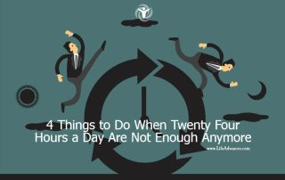 Twenty Four Hours a Day Are Not Enough