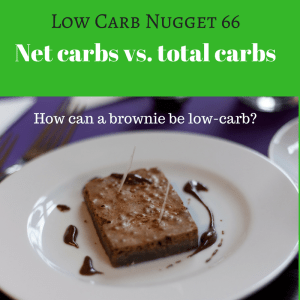 Net carbs vs. total carbs (LCN 66)