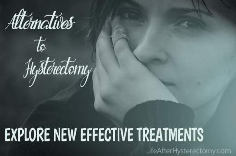alternatives to hysterectomy