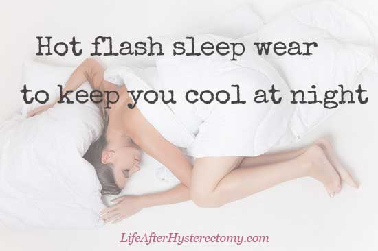 hot flash sleep wear