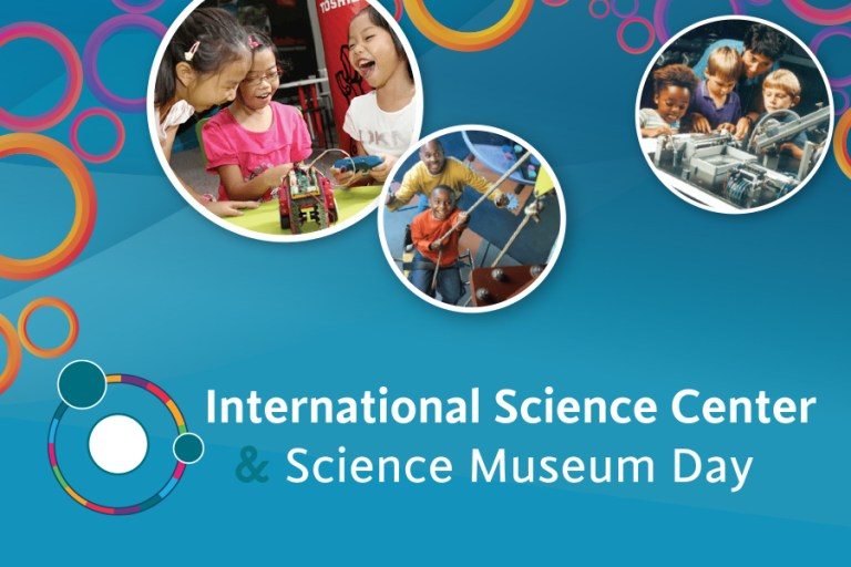 graphic for International Science Center and Science Museum Day