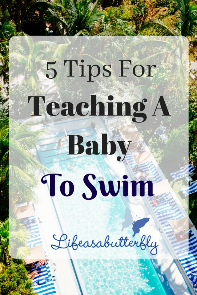 5 Tips For Teaching A Baby To Swim