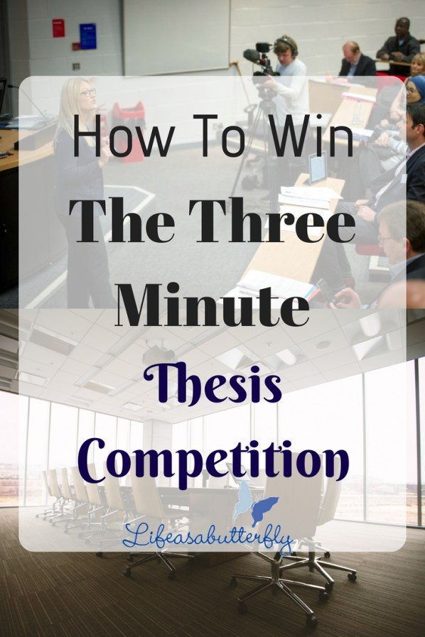 How to Win the Three Minute Thesis Competition