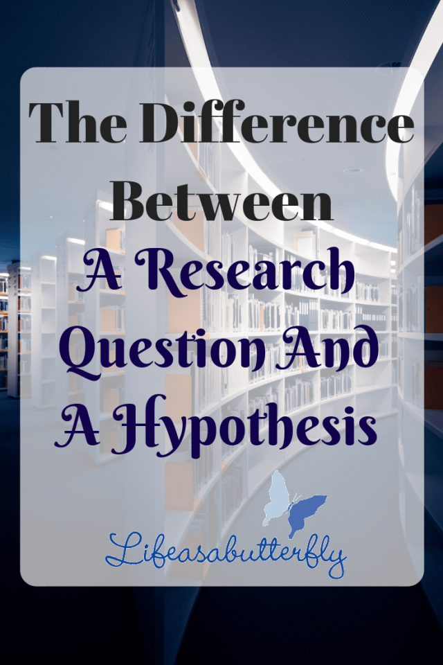 The Difference Between A Research Question And A Hypothesis