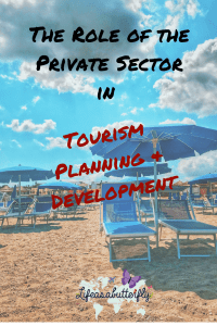 Private Sector in Tourism Planning and Development
