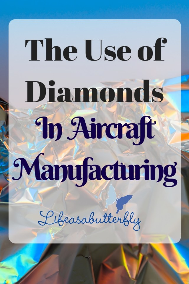 The Use of Diamonds In Aircraft Manufacturing