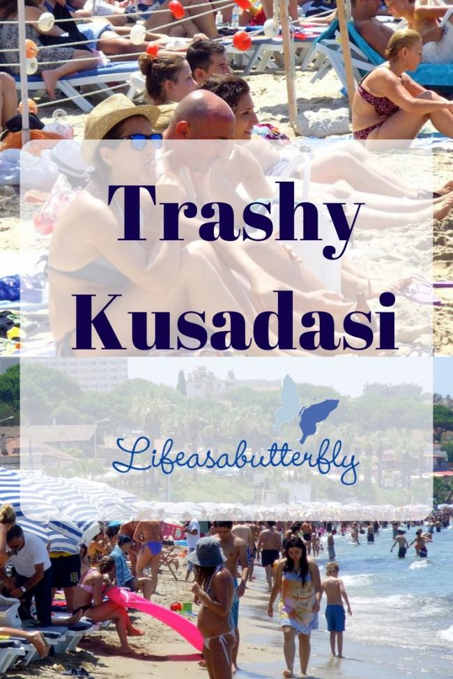 Trashy Kusadasi