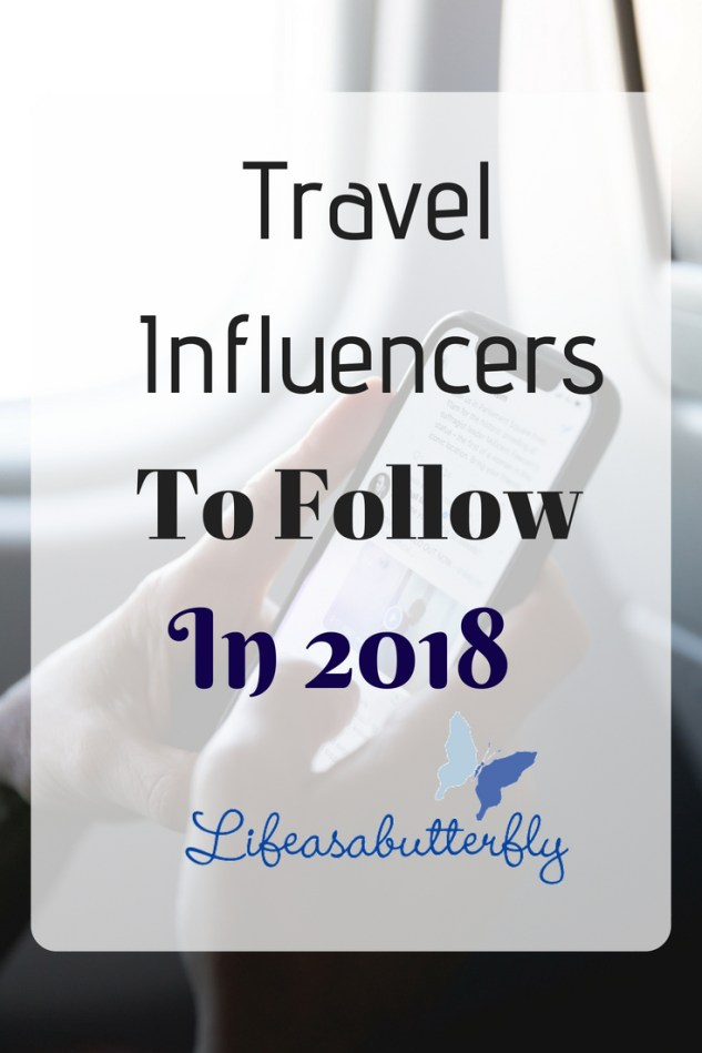 Travel Influencers to Follow in 2018