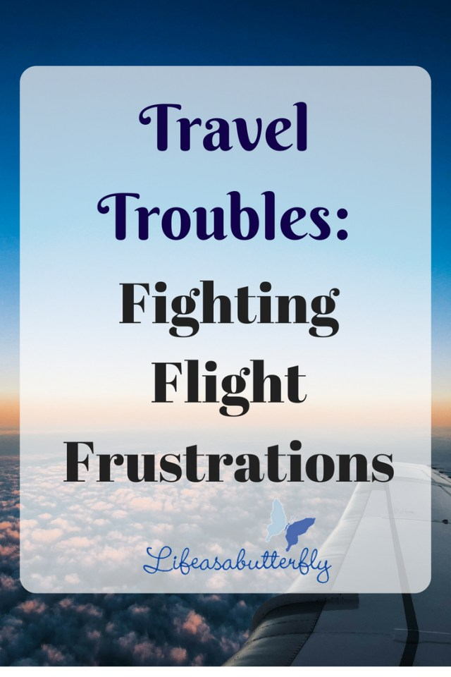Travel Troubles: Fighting Flight Frustrations