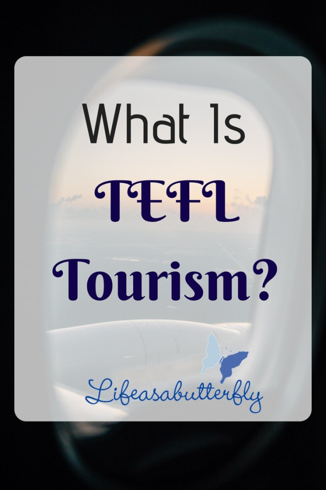 What Is TEFL Tourism?