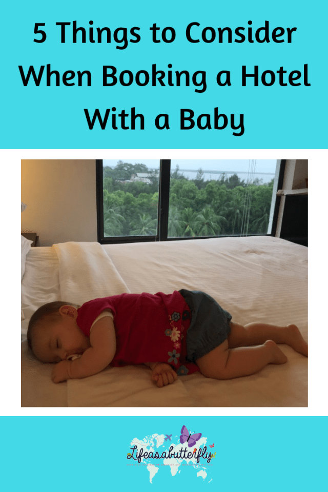 5 Things to Consider When Booking a Hotel With a Baby