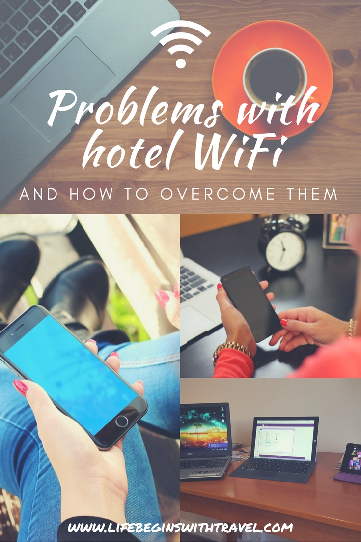 How to overcome hotel WiFi problems | Life Begins With Travel