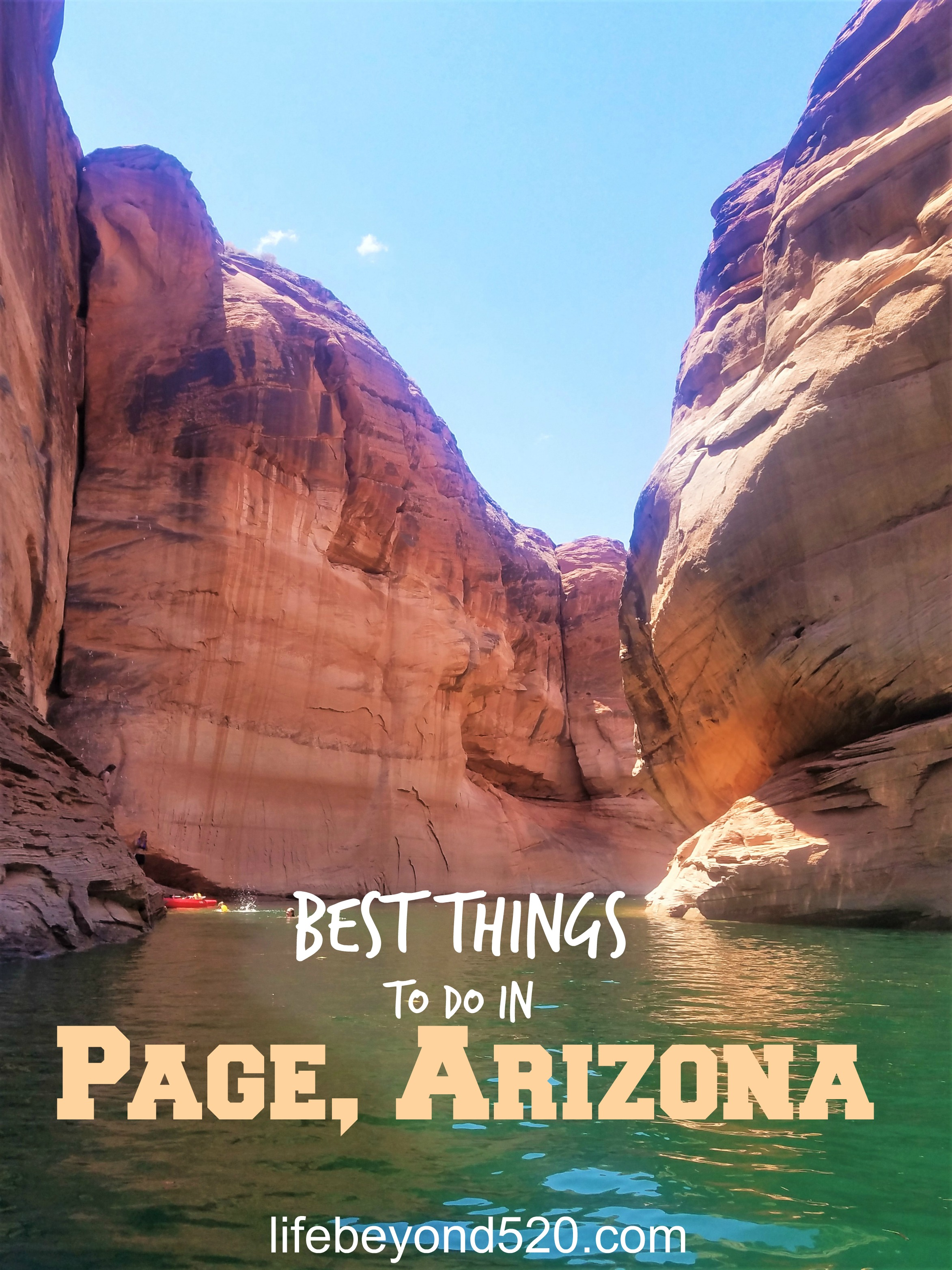 Things to do in Page, Arizona - Life Beyond 520