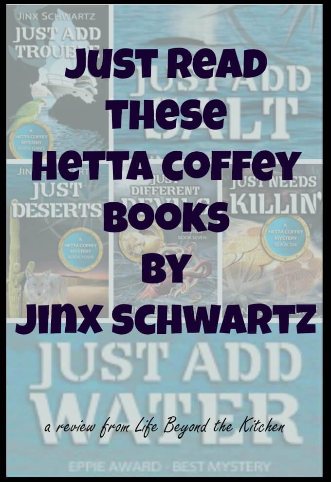Hetta Coffey Books by Jinx Schwartz~ #Review ~ Life Beyond the Kitchen