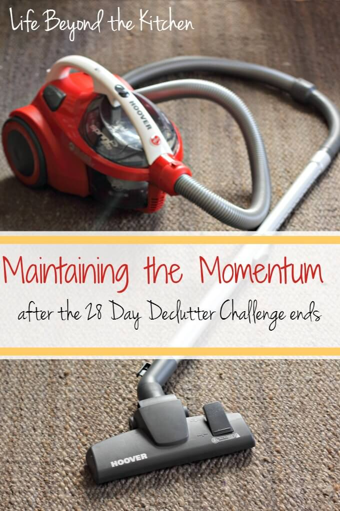 Maintaining the Momentum After the 28 Day Declutter Challenge Ends ~ Life Beyond the Kitchen