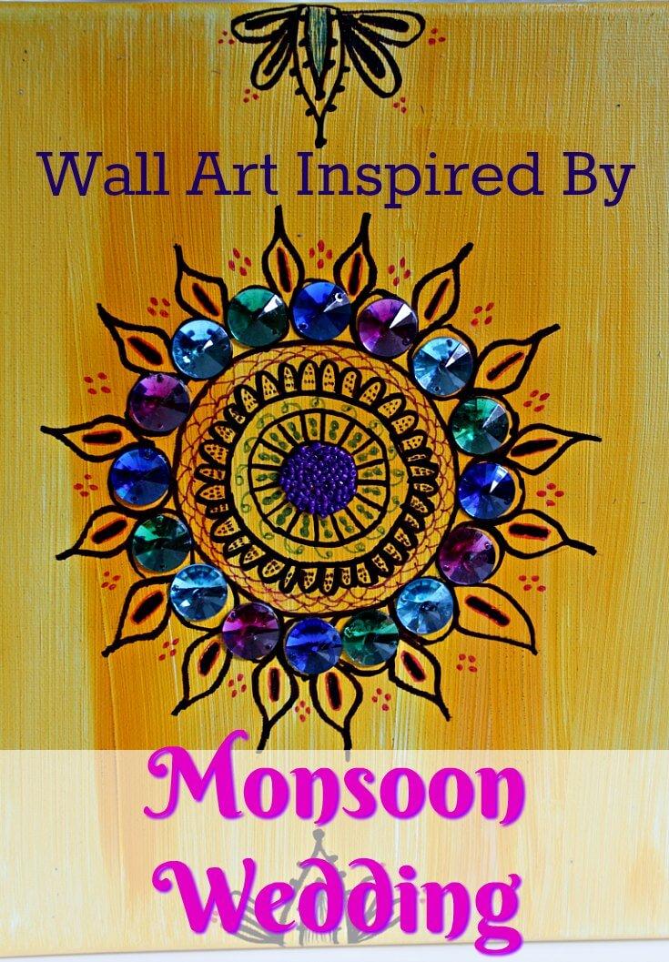 Monsoon Wedding Inspired Wall Art ~ #MovieMonday ~ Life Beyond the Kitchen