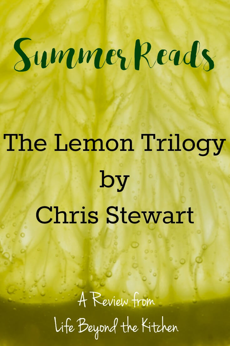 The Lemon Trilogy ~ Summer Reads ~ Life Beyond the Kitchen