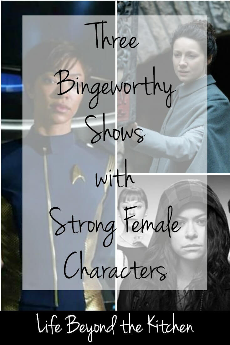 Binge Worthy Shows with Strong Female Characters ~ Life Beyond the Kitchen