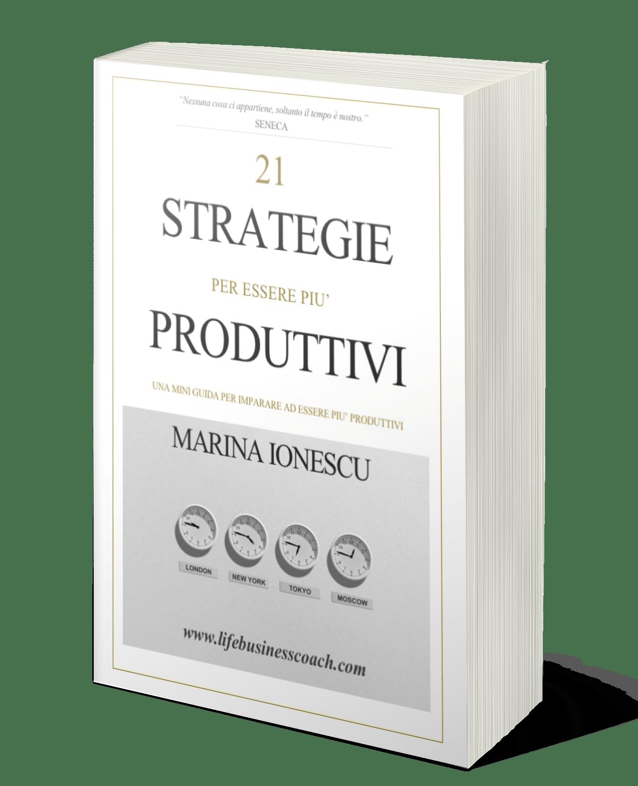21 Strategie per essere più produttivi