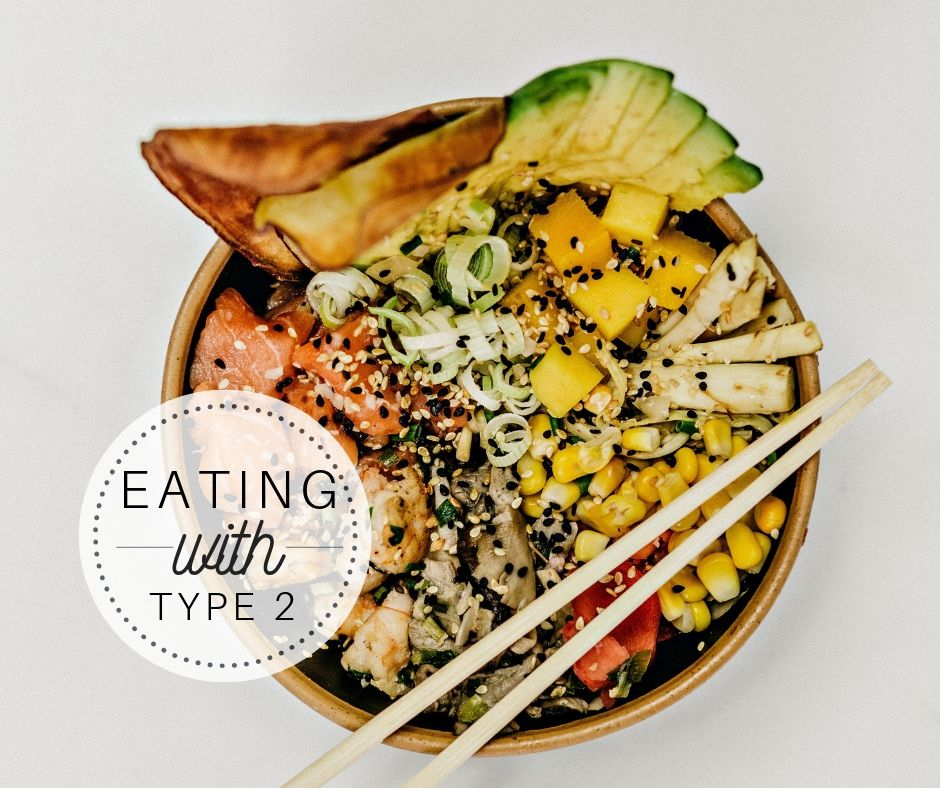 Eating with Type 2 Diabetes