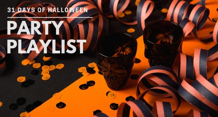 31 Days of Halloween:  Party Playlist