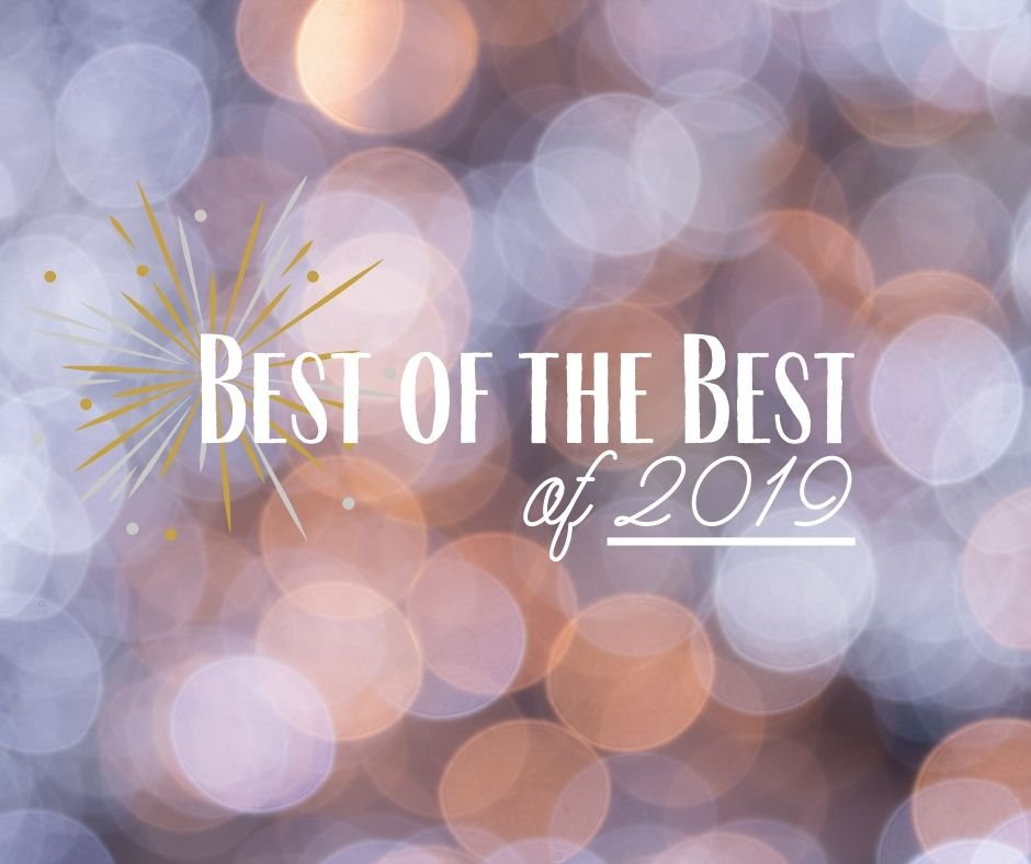 Best of the Best, May-August 2019