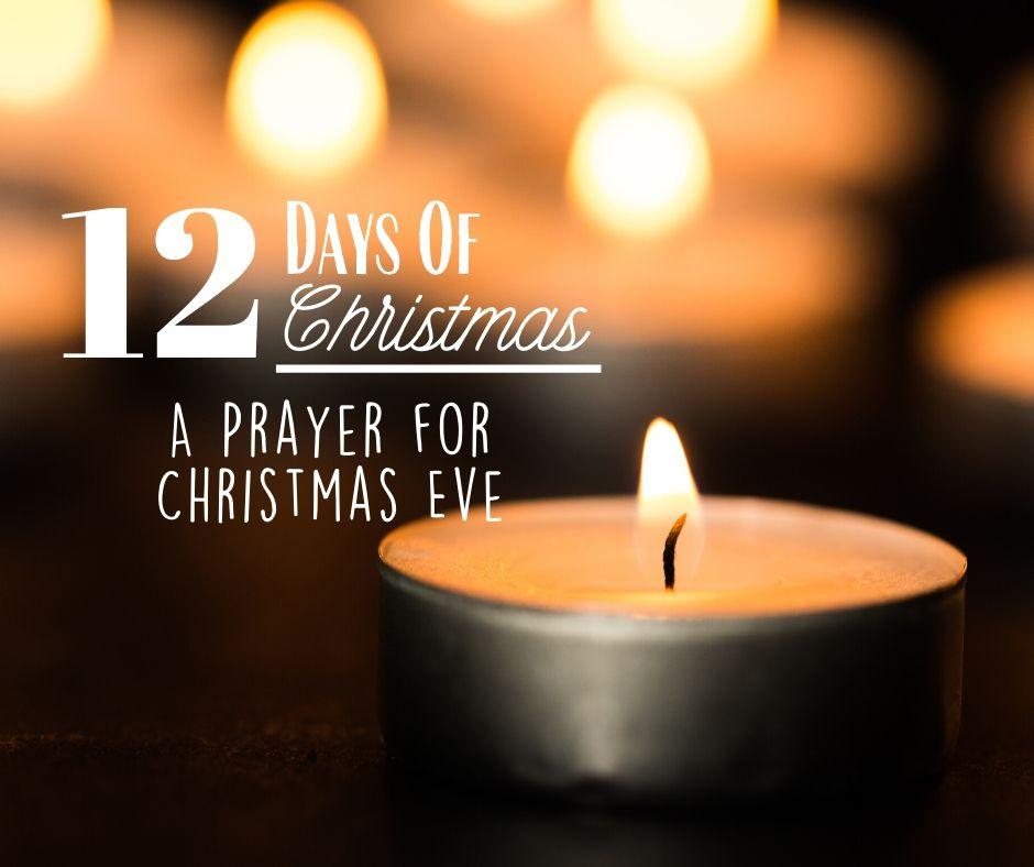 12 Days of Christmas … Day 11, Humble Prayer for Christmas