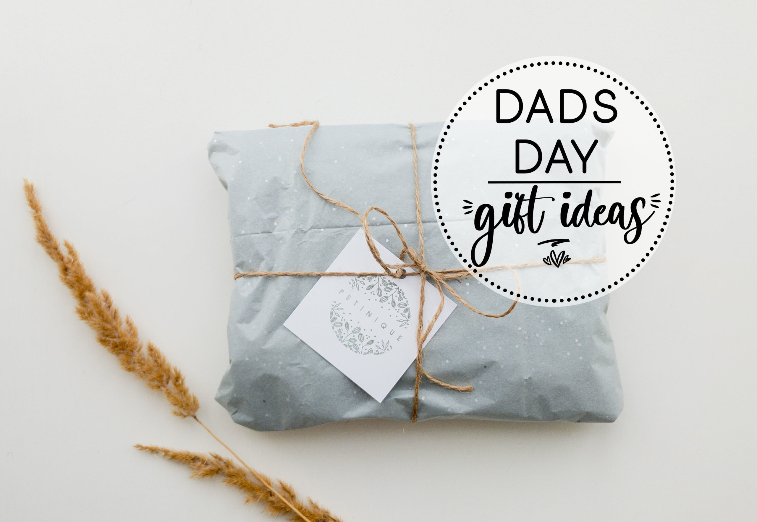 Dads Day Gift Ideas
