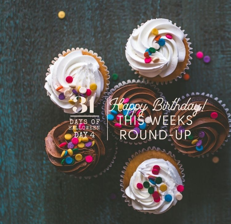 31 Days of Halloween: Day #4 … A Birthday Letter and Round-Up
