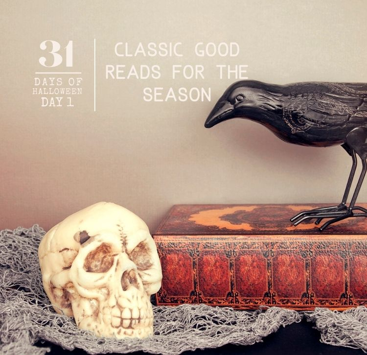 31 Days of Halloween: Day #1… Classic Reading for the Season