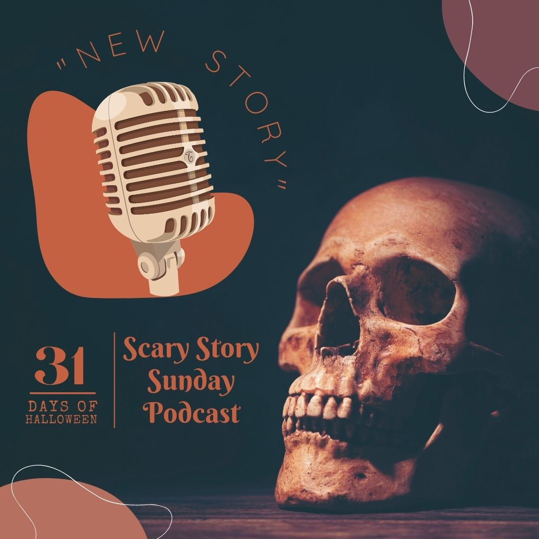 31 Days of Halloween: Day #10 … Scary Story Podcast