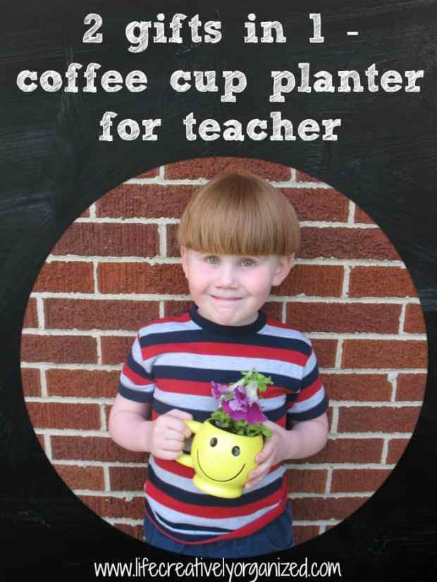 Where has the time gone? It seems like school just started and now - bam! - it's the end of the school year! Here is a sweet gift any teacher will appreciate that kids can put together themselves - a coffee cup planter.