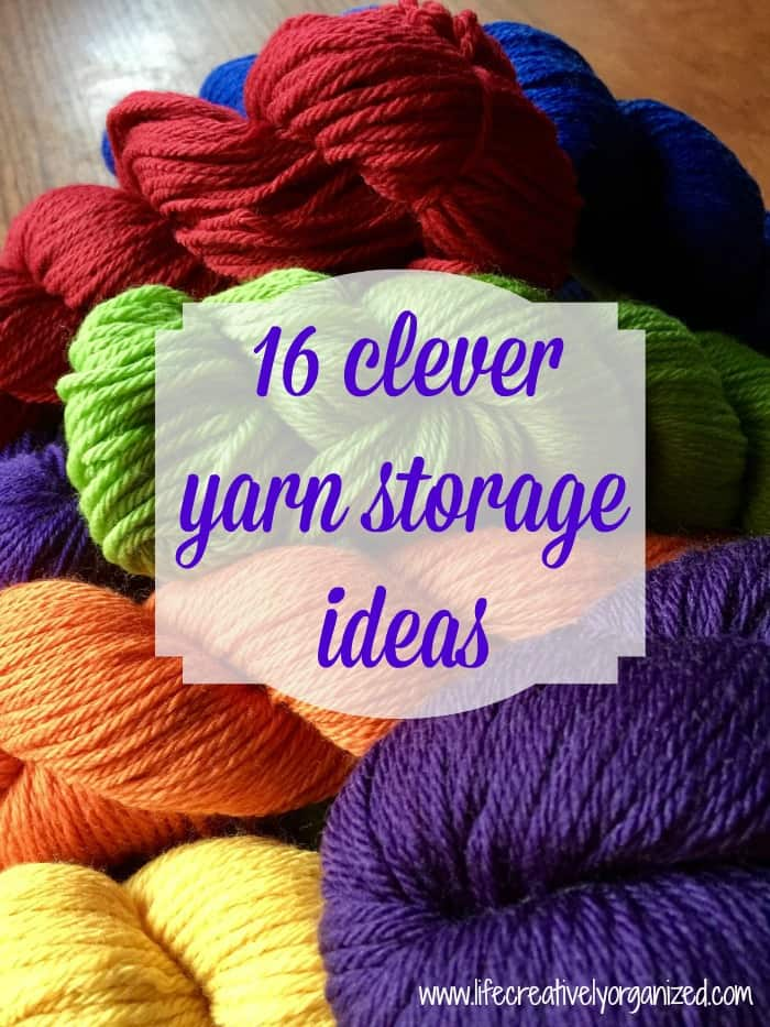 16 clever yarn storage ideas & Get your craft room organized! - LIFE CREATIVELY ORGANIZED