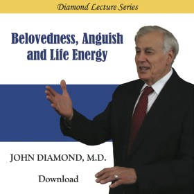 Belovedness, Anguish and Life Energy (download)
