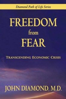 Freedom From Fear: Transcending Economic Crisis