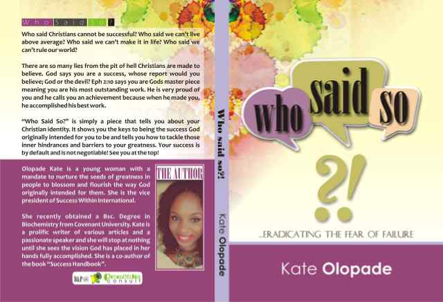"Excerpt from the book ""WHO SAID SO?"" By Olopade Kate"
