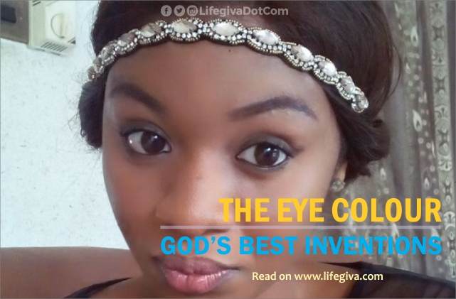 THE EYE COLOUR: GOD'S BEST INVENTIONS