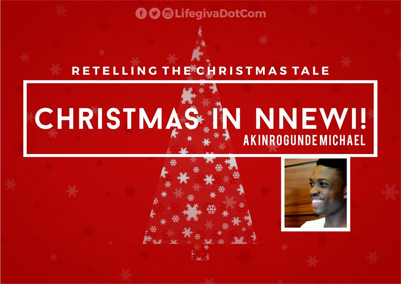 Christmas in Nnewi! - Akinrogunde Michael
