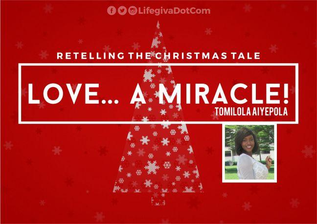 Love... A miracle! - Tomilola Aiyepola