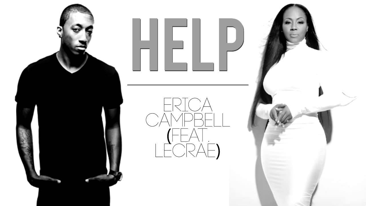 Help Erica Campbell ft. Lecrae