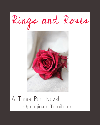 Rings and Roses Novel