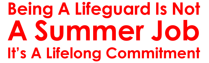 Lifeguard,Not,Summer,Job,Lifelong,Commitment