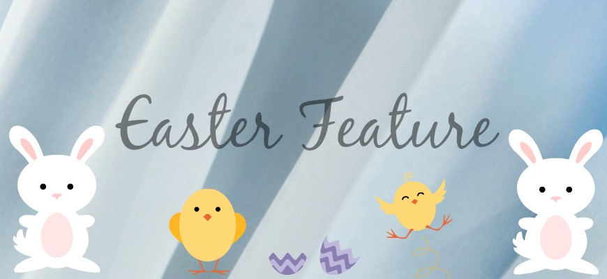 Easter Feature