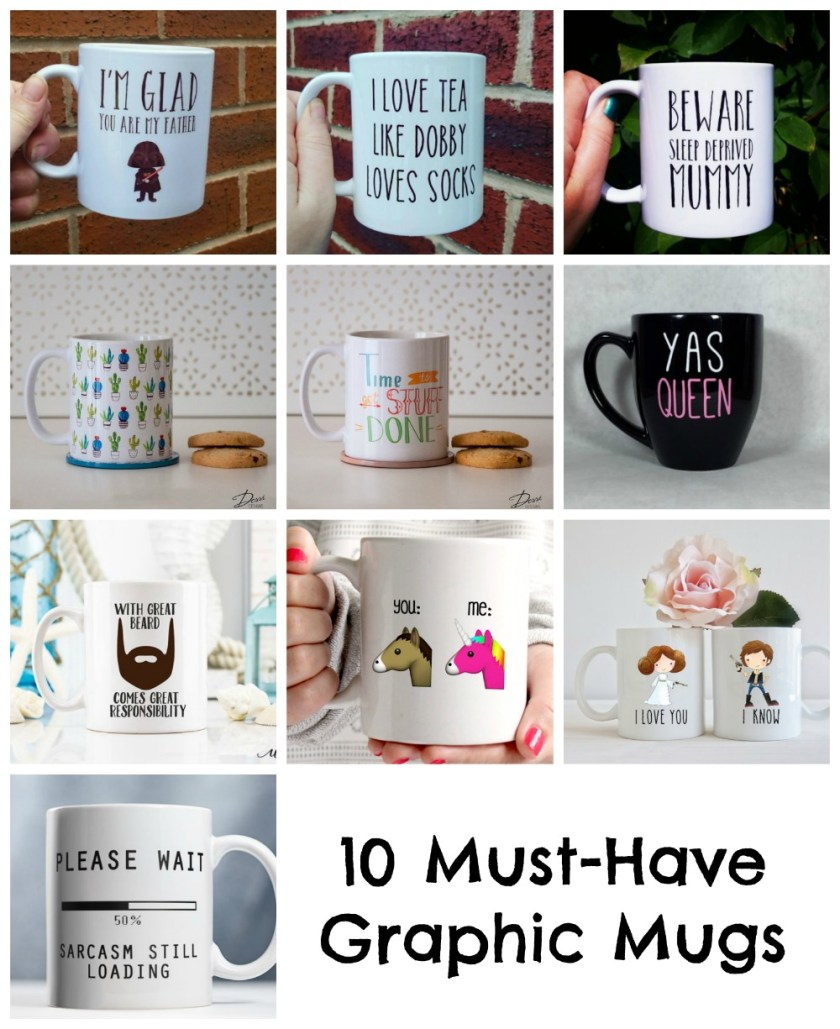10 Must-Have Graphic Mugs