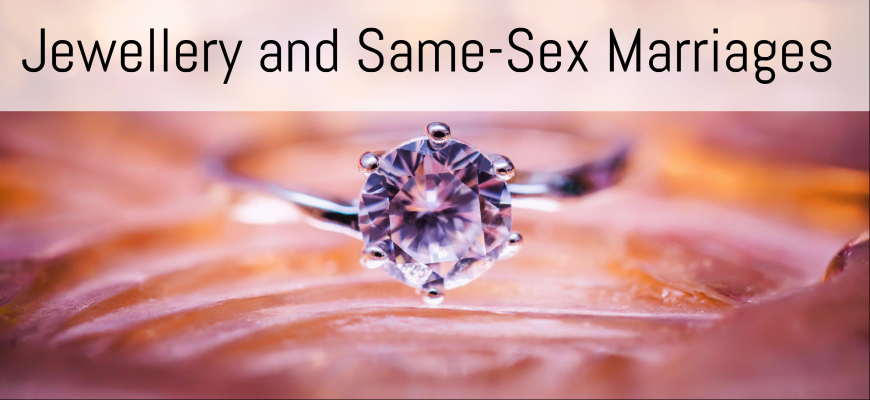 Jewellery and Same-Sex Marriages